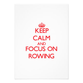 Keep Calm and focus on Rowing Invitations