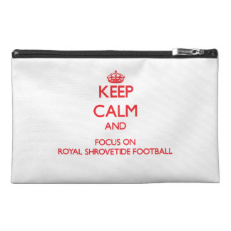 Keep calm and focus on Royal Shrovetide Football Travel Accessory Bags