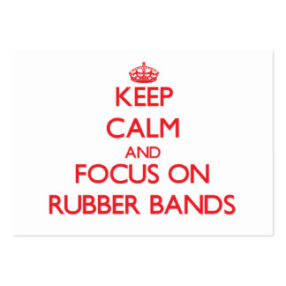 Keep Calm and focus on Rubber Bands Business Card Template