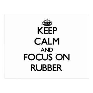 Keep Calm and focus on Rubber Postcards