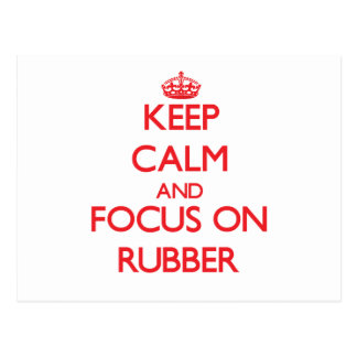 Keep Calm and focus on Rubber Postcard