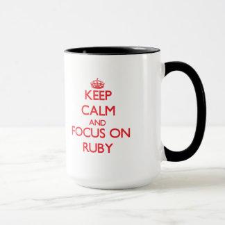 Keep Calm and focus on Ruby Mug