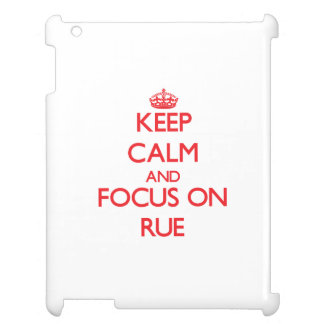 Keep Calm and focus on Rue Case For The iPad