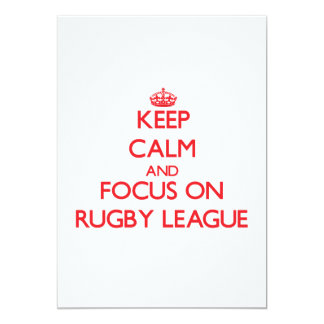 Keep calm and focus on Rugby League 5x7 Paper Invitation Card