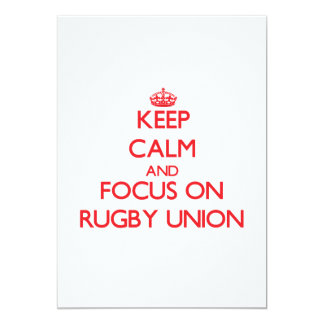 Keep calm and focus on Rugby Union 5x7 Paper Invitation Card