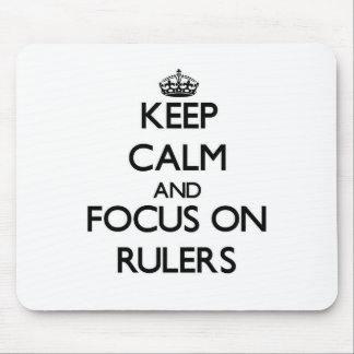 Keep Calm and focus on Rulers Mouse Pads