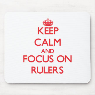 Keep Calm and focus on Rulers Mousepads