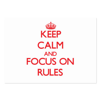 Keep Calm and focus on Rules Large Business Cards (Pack Of 100)