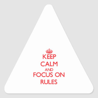 Keep Calm and focus on Rules Stickers