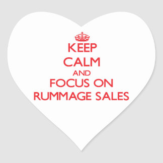 Keep Calm and focus on Rummage Sales Heart Sticker