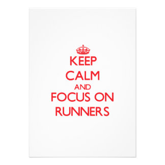 Keep Calm and focus on Runners Custom Invite