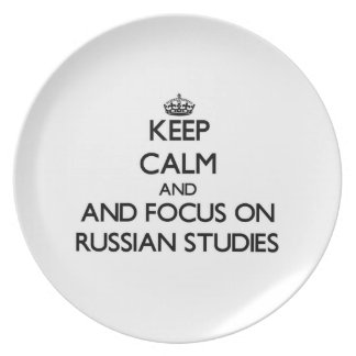 Keep calm and focus on Russian Studies Party Plates