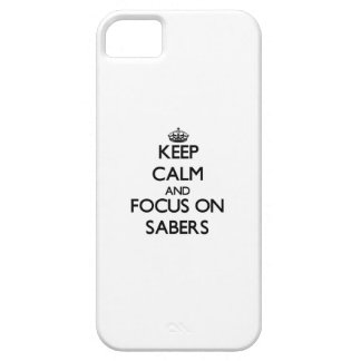 Keep Calm and focus on Sabers iPhone 5 Cases