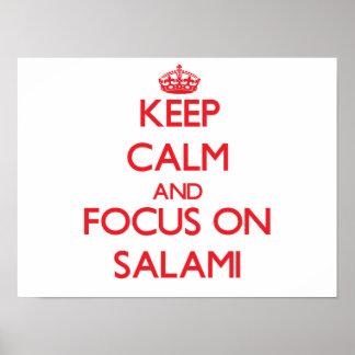 Keep Calm and focus on Salami Poster