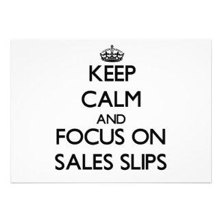 Keep Calm and focus on Sales Slips Custom Announcement