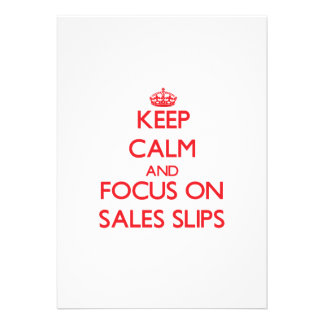 Keep Calm and focus on Sales Slips Custom Invite