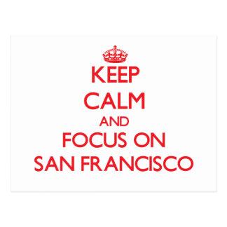 Keep Calm and focus on San Francisco Post Cards