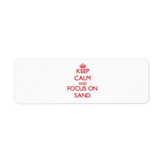 Keep Calm and focus on Sand Return Address Label