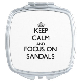 Keep Calm and focus on Sandals Mirror For Makeup