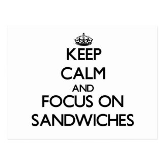 Keep Calm and focus on Sandwiches Postcard