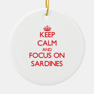 Keep Calm and focus on Sardines Double-Sided Ceramic Round Christmas Ornament