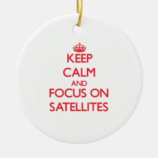 Keep Calm and focus on Satellites Double-Sided Ceramic Round Christmas Ornament