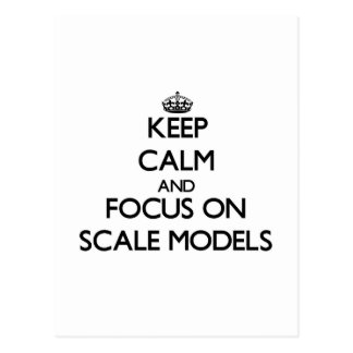 Keep calm and focus on Scale Models Postcard