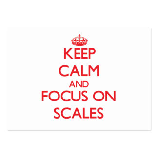 Keep Calm and focus on Scales Business Card Templates