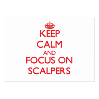Keep Calm and focus on Scalpers Business Card Template