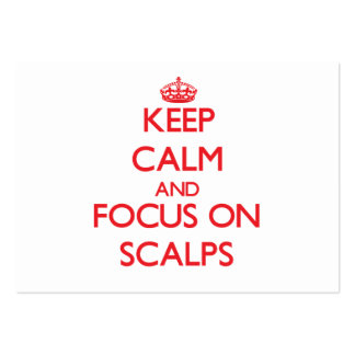 Keep Calm and focus on Scalps Business Cards