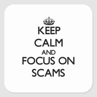 Keep Calm and focus on Scams Sticker