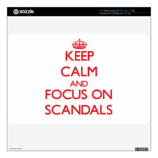 Keep Calm and focus on Scandals Skin For The MacBook