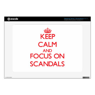 Keep Calm and focus on Scandals Samsung Chromebook Decal