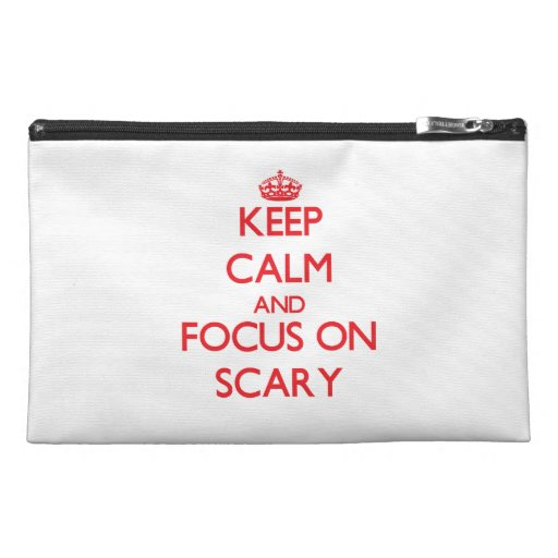 Keep Calm and focus on Scary Travel Accessories Bags