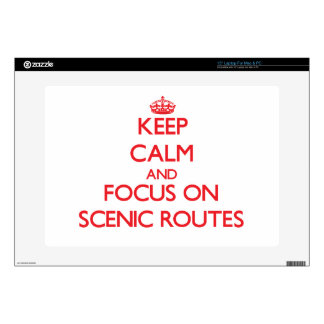 Keep Calm and focus on Scenic Routes Laptop Skin