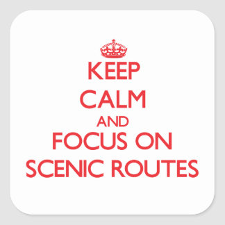 Keep Calm and focus on Scenic Routes Sticker