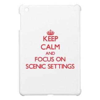 Keep Calm and focus on Scenic Settings iPad Mini Case