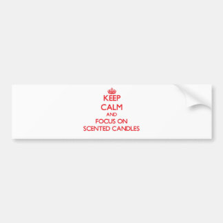 Keep Calm and focus on Scented Candles Bumper Sticker