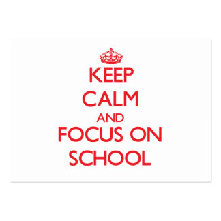 Keep Calm and focus on School Business Card Templates