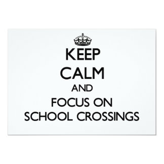 Keep Calm and focus on School Crossings Cards