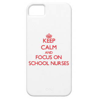 Keep Calm and focus on School Nurses Cover For iPhone 5/5S