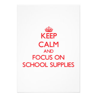 Keep Calm and focus on School Supplies Card
