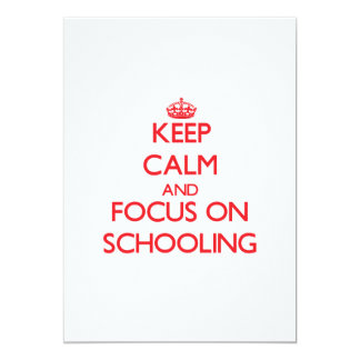 Keep Calm and focus on Schooling Announcement