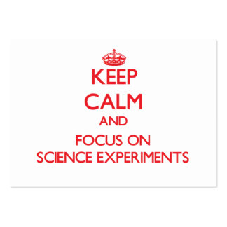 Keep Calm and focus on Science Experiments Large Business Cards (Pack Of 100)