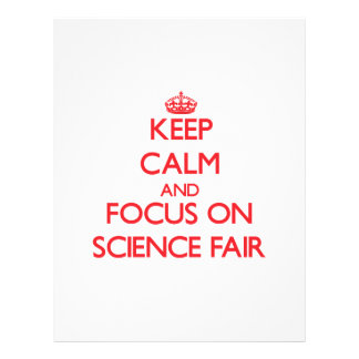 Keep Calm and focus on Science Fair Flyer Design