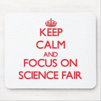 Keep Calm and focus on Science Fair Mousepad