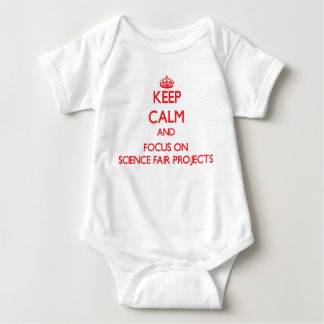 Keep Calm and focus on Science Fair Projects T-shirt