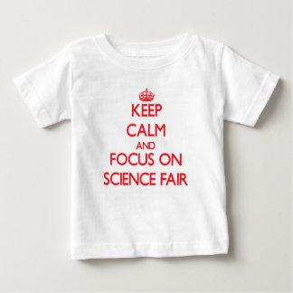 Keep Calm and focus on Science Fair Tshirt