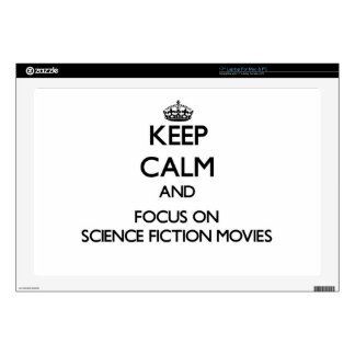 Keep Calm and focus on Science Fiction Movies Laptop Skin