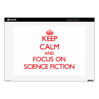"""Keep Calm and focus on Science Fiction 15"""" Laptop Decal"""